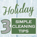 Simple Holiday Entertaining Cleaning Tips