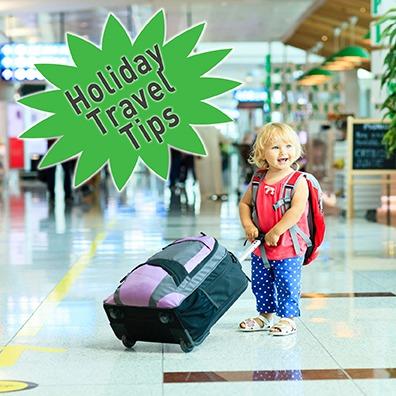 Holiday Travel Tips