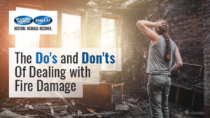 The Do's And Don'ts Of Dealing With Fire Damage