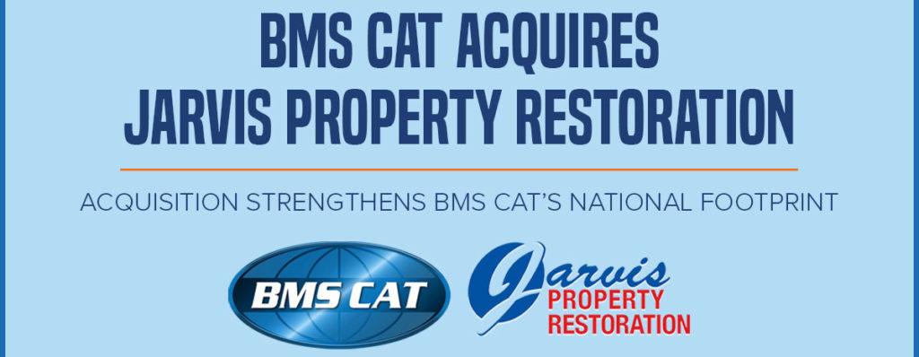 BMS CAT Acquires Jarvis Property Restoration