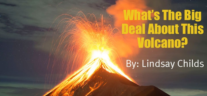 What's the deal about this volcano