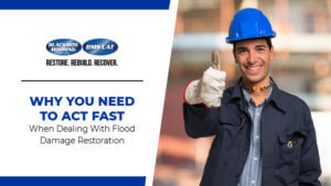 Why You Need To Act Fast When Dealing With Flood Damage Restoration