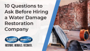 Questions to Ask Before Hiring a Water Damage Restoration Company