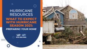 Preparing Your Home for Hurricane Season 2021